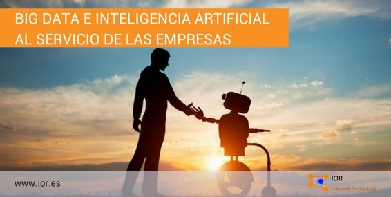 Big data e inteligencia artificial al servicio de las empresas