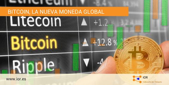 Bitcoin, la nueva moneda global