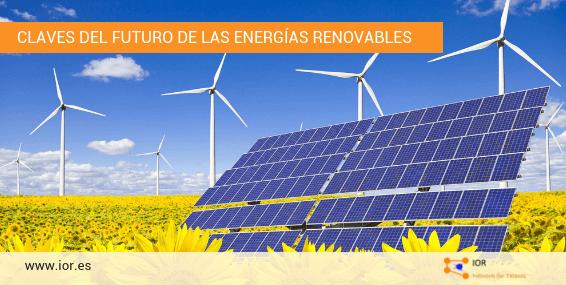 Las claves del futuro de las energías renovables