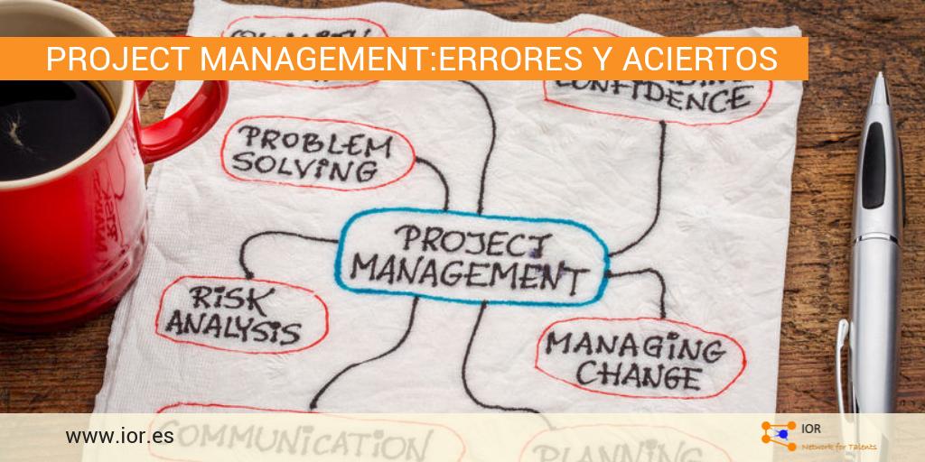 Project Management: errores y aciertos