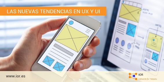 Las nuevas tendencias en UX y UI
