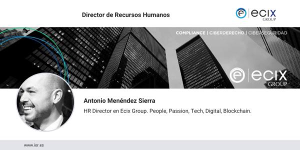 Antonio Menéndez, nuevo director de Recursos Humanos en Ecix Group