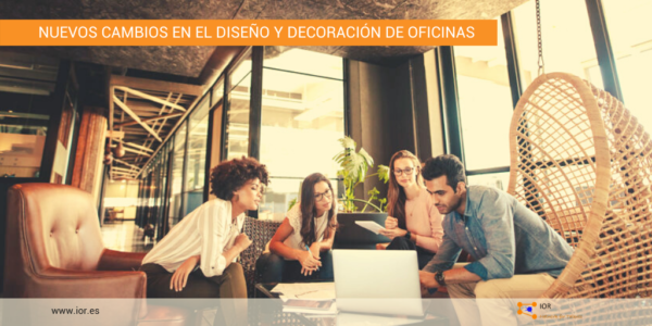 Nuevos cambios en el diseño de oficinas