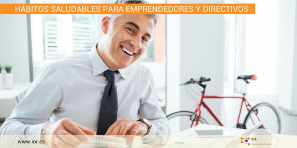 Hábitos saludables para emprendedores y directivos