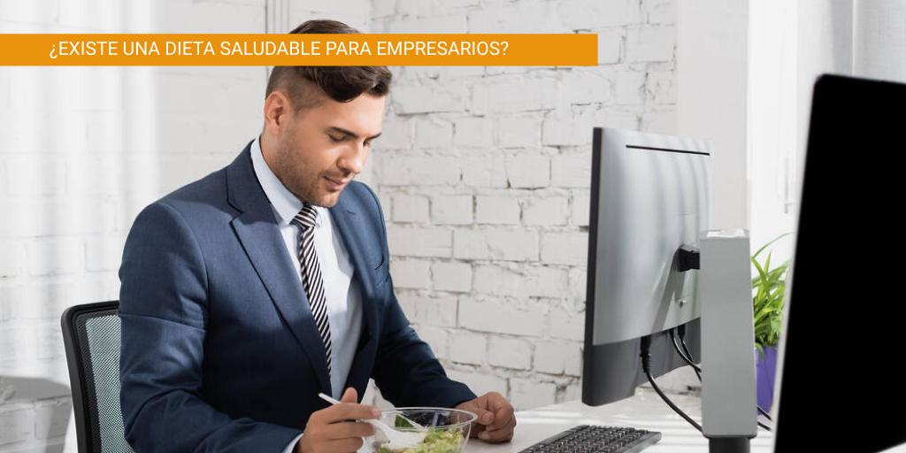 Dieta saludable para empresarios